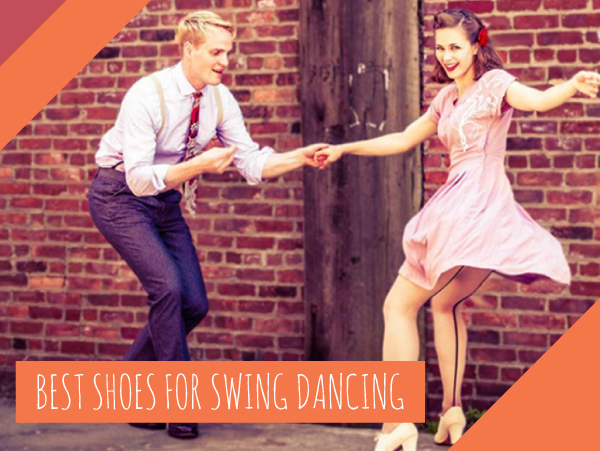 10 Best Shoes for Swing Dancing (Updated 2019 Review